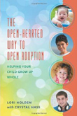 The Open-Hearted Way to Open Adoption book cover