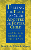Telling the Truth to Your Adopted or Foster Child book cover