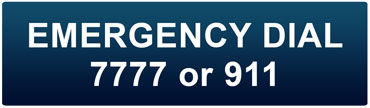 Emergency Dial 7777 or 911