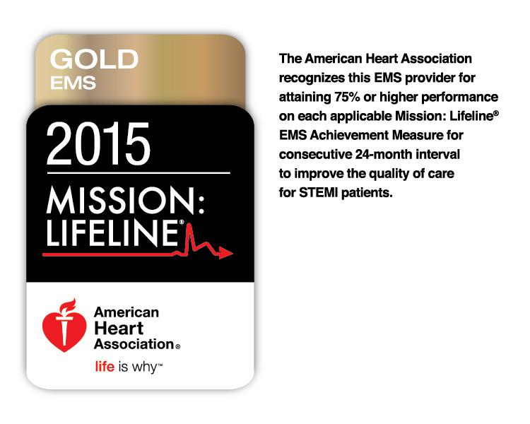2015 American Heart Association Mission: Lifeline EMS Gold Level Recognition Award