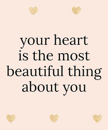 Your Heart is the Most Beautiful Thing About You and heart background eCard