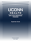 EMPLOYEE ASSISTANCE PROGRAM Supervisor Guide to the EAP