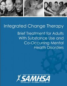 Integrated Change Therapy for Substance Abuse and Co-Occurring Disorders